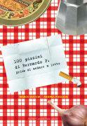"""""""100 pizzini di Bernardo P. prima di andare a letto"""""""