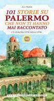 """Alli Traina - """"101 storie su Palermo che non ti hanno mai raccontato"""""""