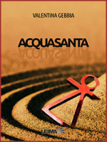 "Valentina Gebbia - ""Acquasanta"""