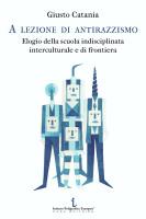 """Giusto Catania - """"A lezione di antirazzismo"""""""