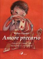"""Walter Giannò - """"Amore precario"""""""