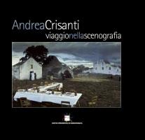 """Sergio Toffetti e Antonio Fabio Familiari (a cura di) - """"Andrea Crisanti - Viaggio nella scenografia"""""""