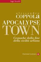 """Alessandro Coppola - """"Apocalypse town"""""""