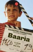 """Giuseppe Tornatore e Pietro Calabrese - """"Baarìa"""""""