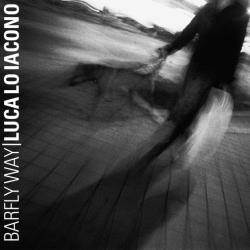 "Luca Lo Iacono - ""Barfly way"""