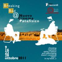 """""""Breaking Bad"""" al Piccolo Teatro Patafisico"""