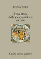 """Pasquale Hamel - """"Breve storia della società siciliana"""""""