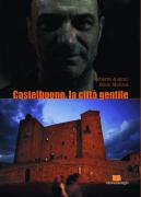 """Roberto Alajmo e Mimì Mollica - """"Castelbuono, la città gentile"""""""