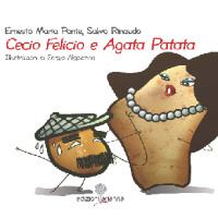 "Ernesto Maria Ponte e Salvo Rinaudo - ""Cecio Felicio e Agata Patata"""