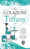 """Ida Grassano - """"Colazioni da Tiffany"""""""