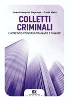 """Jean-François Gayraud e Carlo Ruta - &#8220Colletti criminali"""""""