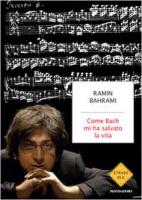 """Ramin Bahrami - """"Come Bach mi ha salvato la vita"""""""
