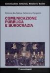 """Antonio La Spina e Antonino Cangemi - """"Comunicazione pubblica e burocrazia"""""""