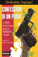 """Ombretta Ingrascì - """"Confessioni di un padre"""""""