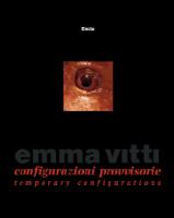 """Emma Vitti - """"Configurazioni provvisorie"""""""