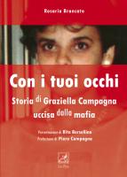 """Rosaria Brancato - """"Con i tuoi occhi - Storia di Graziella Campagna uccisa dalla mafia"""""""