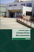 """Antonella Caggiano - """"Cronaca di uno Zen annunciato"""""""