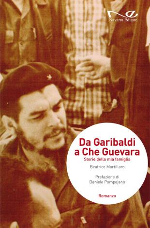 "Beatrice Mortillaro - ""Da Garibaldi a Che Guevara"""