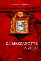 """Vito Benicio Zingales - """"Da mezzanotte a zero"""""""