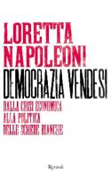 """Loretta Napoleoni - """"Democrazia vendesi"""""""