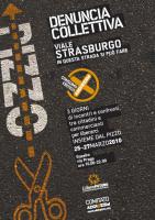 """""""Denuncia collettiva. In questa strada si può fare - viale Strasburgo"""""""