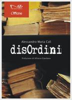 "Alessandro Maria Calì - ""DisOrdini"""