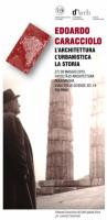 """""""Edoardo Caracciolo - L'Architettura - L'Urbanistica - La Storia"""""""