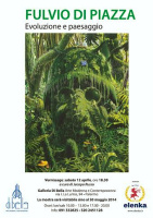 """Fulvio Di Piazza - """"Evoluzione e paesaggio"""""""