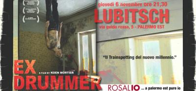 """""""Ex drummer - 6 novembre al Lubitsch con Rosalio"""""""