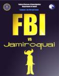 """FBI vs. Jamiroquai"""