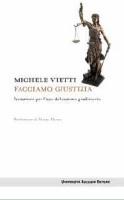 """Michele Vietti - """"Facciamo Giustizia&#8221"""
