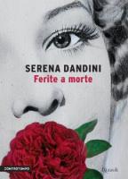 """Serena Dandini - """"Ferite a morte"""""""