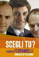 Fabrizio Ferrandelli - manifesto ritoccato