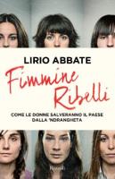 """Lirio Abbate - """"Fimmine ribelli"""""""