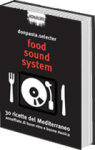 Food sound system