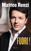 """Matteo Renzi - """"Fuori!"""""""