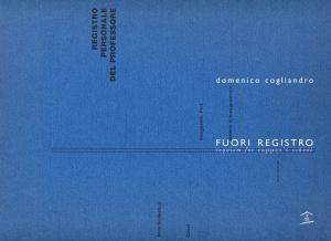 """Domenico Cogliandro - """"Fuori registro"""""""