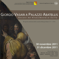"""""""Giorgio Vasari a Palazzo Abatellis - Percorsi del Rinascimento in Sicilia"""""""