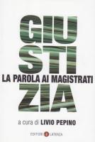 """Livio Pepino (a cura di) - """"Giustizia, la parola ai magistrati"""""""