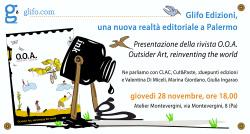 Si presenta Glifo Edizioni e O.O.A. all'Atelier del Nuovo Montevergini