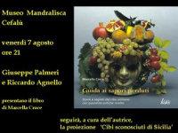 """Si presenta """"Guida ai sapori perduti"""" al Museo Mandralisca a Cefalù"""