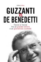 """Paolo Guzzanti - """"Guzzanti vs. De Benedetti"""""""