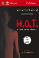 """H.O.T. - HUMAN ORGAN TRAFFIC"""