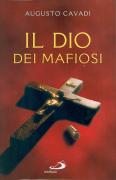 """Augusto Cavadi - """"Il Dio dei mafiosi"""""""