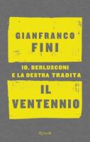 """Gianfranco Fini - """"Il ventennio"""""""