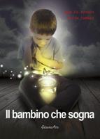 """Max Di Franco e Lillo Cafieri - """"Il bambino che sogna"""""""