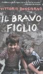 """Vittorio Bongiorno - """"Il bravo figlio"""""""