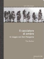 """Tito Barbini - """"Il cacciatore di ombre"""""""