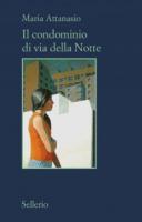 """Maria Attanasio - """"Il condominio di via della Notte"""""""
