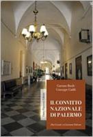 """Gaetano Basile e Giuseppe Cadili - """"Il convitto nazionale di Palermo"""""""